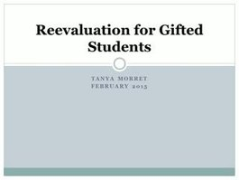 Serving our Gifted Students_ Re-Evaluation Process
